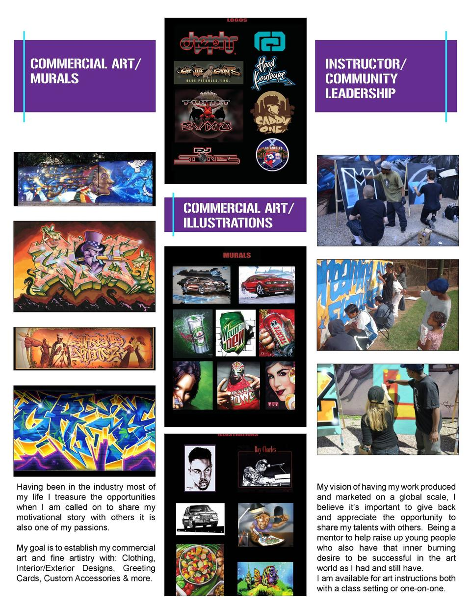COMMERCIAL ART  MURALS  INSTRUCTOR  COMMUNITY LEADERSHIP  COMMERCIAL ART  ILLUSTRATIONS  Having been in the industry most ...
